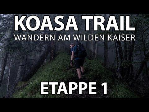Wandern in Tirol - Koasa Trail // Oberndorf - Griesner Alm (Etappe 1)